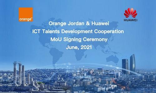 أورنج الأردن وهواوي توقعان مذكرة لتعزيز المهارات الرقمية